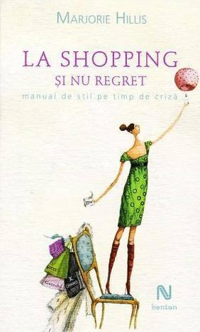 Recenzie La shopping și Nu Regret de Marjorie Hillis