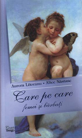 Recenzie Care pe Care: Femei şi Bărbaţi de Aurora Liiceanu şi Alice Năstase