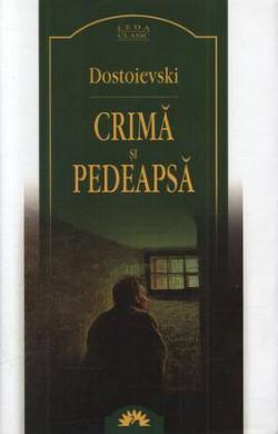 Recenzie Crimă şi Pedeapsă de Fiodor Dostoievski