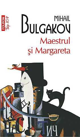 Recenzie Maestrul şi Margareta de Mihail Bulgakov