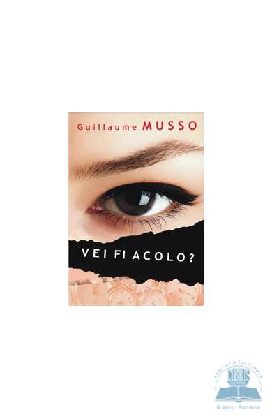 Recenzie Vei fi acolo de Guillaume Musso