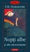 Recenzie Nopti Albe de F.M. Dostoievski