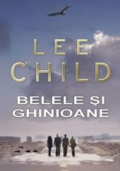 Recenzie Belele și Ghinioane de Lee Child