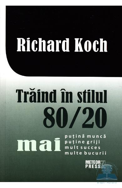 Recenzie Trăind în Stilul 80/20 de Richard Koch