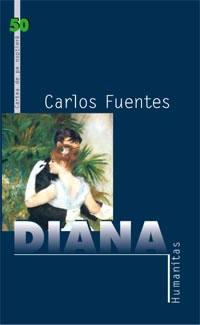 Recenzie Diana sau Zeița Solitară a Vânătorii de Carlos Fuentes