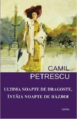 Recenzie Ultima Noapte de Dragoste, Întâia Noapte de Război de Camil Petrescu