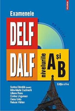Recenzie Examenele DELF/DALF de Sorina Dănăilă