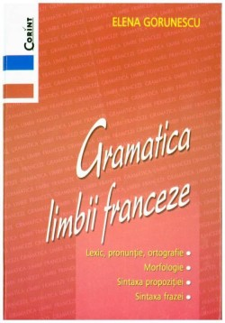 Recenzie Gramatica Limbii Franceze de Elena Gorunescu