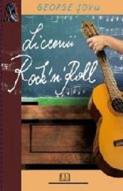 Recenzie Liceenii Rock'n'Roll de George Șovu