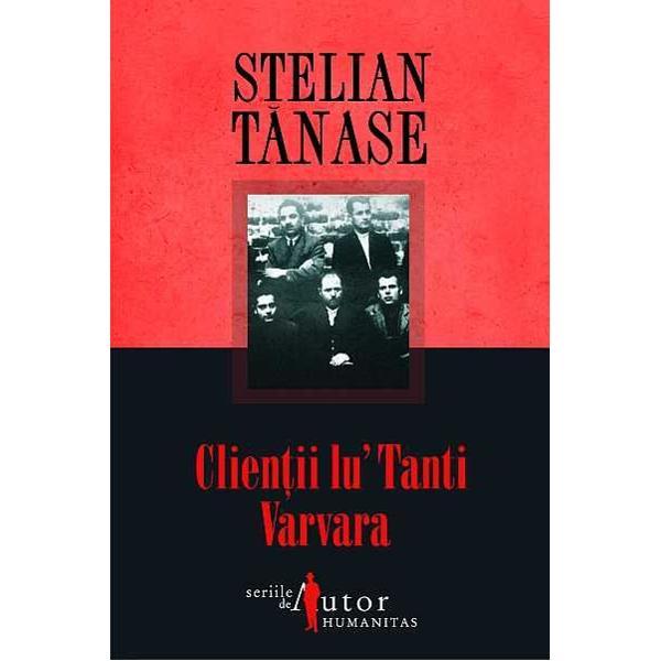 Recenzie Clienții lu' Tanti Varvara de Stelian Tănase