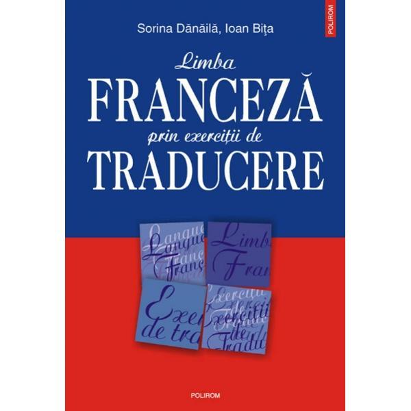 Recenzie Limba Franceză prin Exerciţii de Traducere de Sorina Dănăilă şi Ioan Biţa