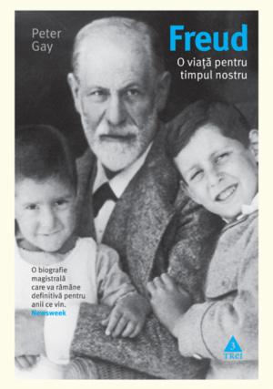 Recenzie Freud – O viață pentru timpul nostru de Peter Gay