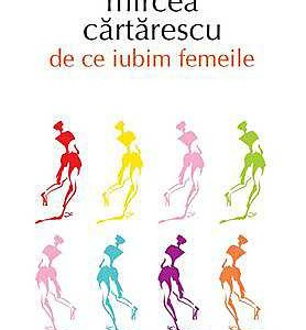 de-ce-iubim-femeile-editia-2013_1_produs