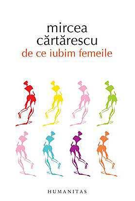 Recenzie De ce iubim femeile de Mircea Cărtărescu