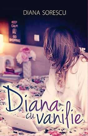 Recenzie Diana cu vanilie de Diana Sorescu