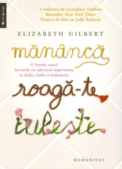 Recenzie Mănâncă, roagă-te, iubeşte de Elizabeth Gilbert
