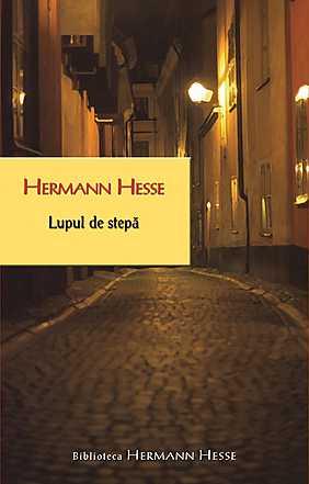 Recenzie Lupul de stepă de Hermann Hesse