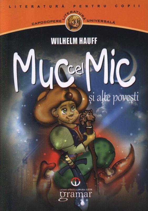 Recenzie Muc cel Mic de Wilhelm Hauff