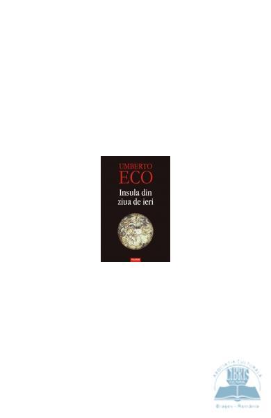 Recenzie Insula din ziua de ieri de Umberto Eco