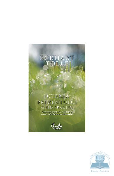 Recenzie Puterea prezentului de Eckhart Tolle