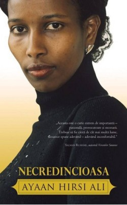 "Recenzie ""Necredincioasa"" de Ayaan Hirsi Ali"