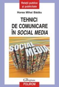 """Recenzie """"Tehnici de comunicare în social media"""" de Horea Mihai Bădău"""