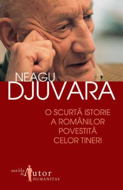 Recenzie O scurtă istorie a românilor povestită celor tineri de Neagu Djuvara