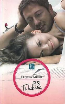 Recenzie P.S. Te iubesc de Cecilia Ahern