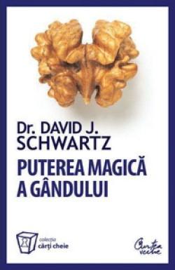 Recenzie Puterea magică a gândului de David J. Schwartz