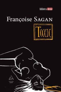 Recenzie Toxic de Françoise Sagan