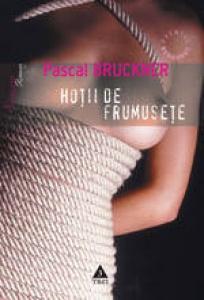 Recenzie Hoții de frumusețe de Pascal Bruckner