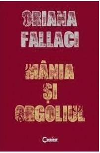 Recenzie Mânia şi Orgoliul de Oriana Fallaci