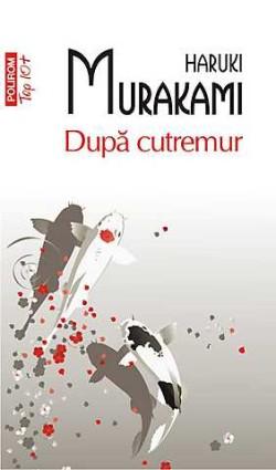 Recenzie După cutremur de Haruki Murakami