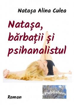 Recenzie Natașa, bărbații și psihanalistul de Natașa Alina Culea