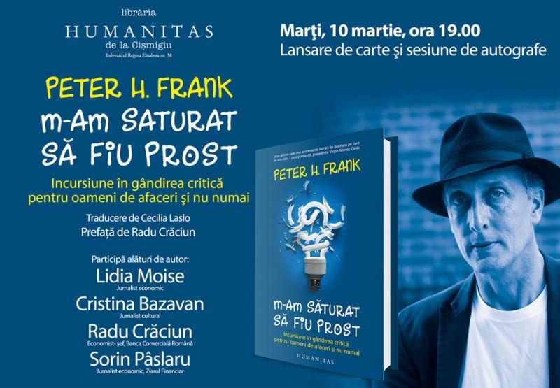 """""""M-am săturat să fiu prost"""" – lansare de carte la Humanitas din Cişmigiu"""