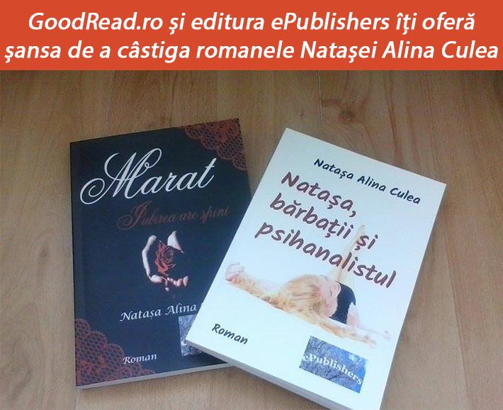 Câștigă un pachet format din cărțile Natașei Alina Culea
