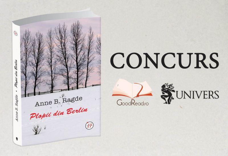 Câștigă cu GoodRead.ro și Editura Univers romanul Plopii din Berlin