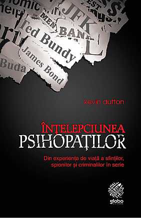 Recenzie Înțelepciunea psihopaților de Kevin Dutton