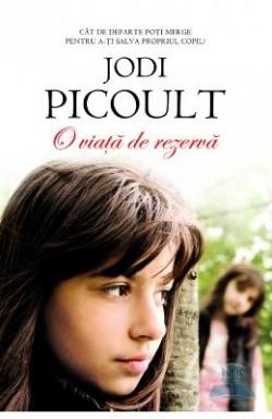 Recenzie O viaţă de rezervă de Jodi Picoult