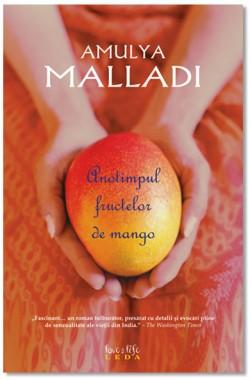 Recenzie Anotimpul fructelor de mango de Amulya Malladi