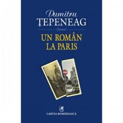 Recenzie Un român la Paris de Dumitru Țepeneag