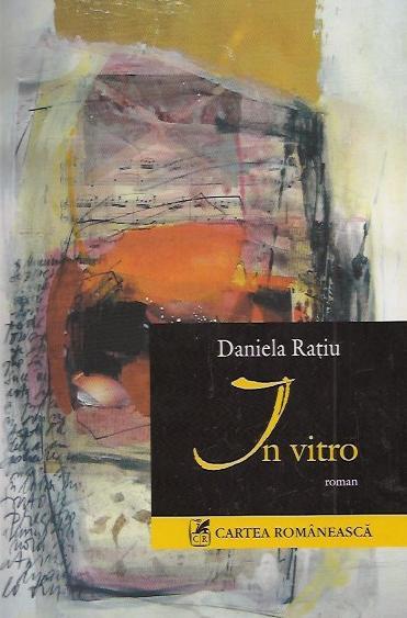Recenzie In vitro de Daniela Raţiu