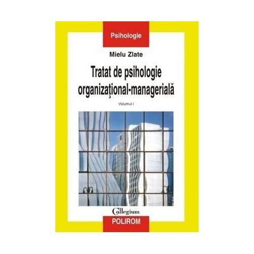 Recenzie Tratat de psihologie organizațional-managerială de Mielu Zlate