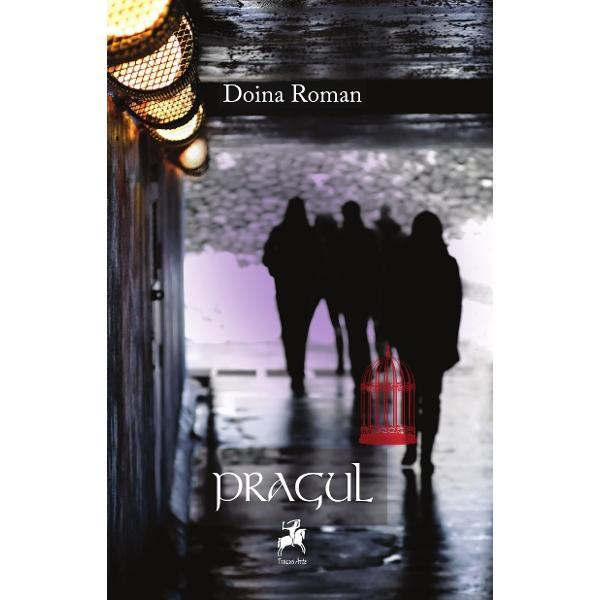 Recenzie Pragul de Doina Roman