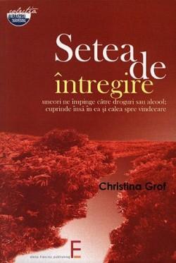 Recenzie Setea de întregire de Christina Grof