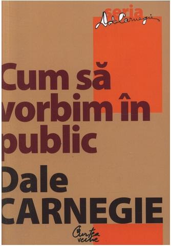 Recenzie Cum să vorbim în public de Dale Carnegie