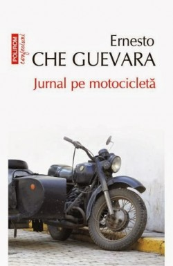 "Recenzie ""Jurnal pe motocicletă"" de Ernesto Che Guevara"