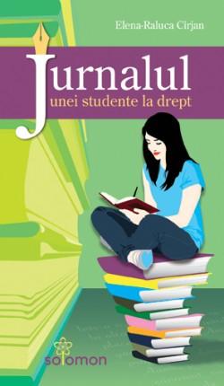 "Recenzie ""Jurnalul unei studente la drept"" de Elena-Raluca Cîrjan"