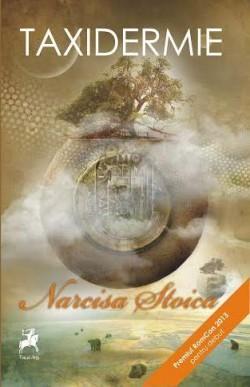 "Recenzie ""Taxidermie"" de Narcisa Stoica"