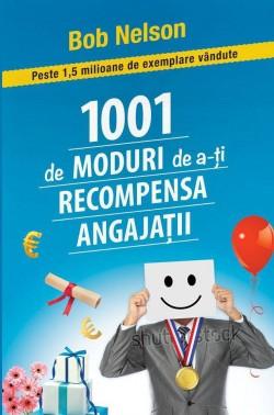 """Recenzie """"1001 de Moduri de a-ți Recompensa Angajații"""" de Bob Nelson"""